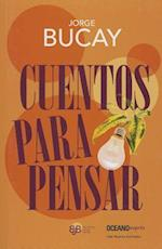 Cuentos para pensar / Stories for Thinking af Jorge Bucay