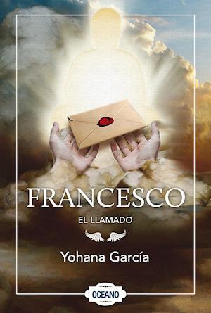 Francesco: El llamado af Yohana Garcia