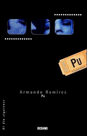Pu af Armando Ramirez