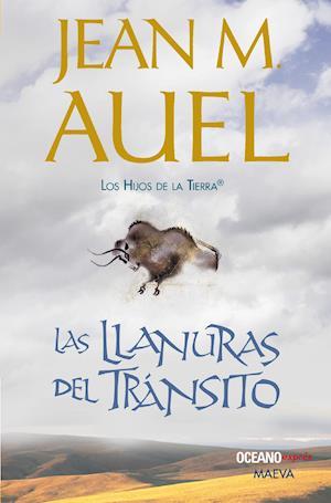 Las Llanuras del Tránsito af Jean M. Auel