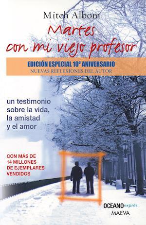 Martes con mi viejo profesor (Versión Hispanoamericana)