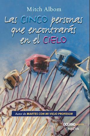 Las cinco personas que encontrarás en el cielo (Versión Hispanoamericana)