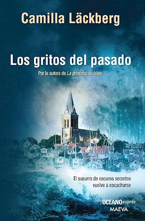 Los gritos del pasado (Versión Hispanoamericana) af Camilla Läckberg