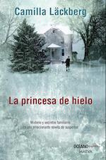 La princesa de hielo (Versión Hispanoamericana) af Camilla Läckberg