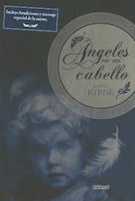 Angeles en mi cabello / Angels In My Hair (Gaia)