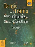Detrs de La Trama. af Douglas S. Massey, Jorge Durand