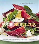 Coma Sanamente/ Eat Well