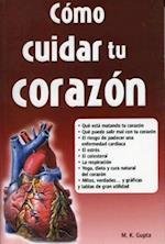 Como Cuidar Tu Corazon