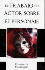 Trabajo del Actor Sobre El Personaje