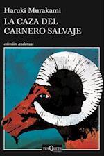 La caza del carnero salvaje/ The Pursuit of the Wild Ram (Colleccion Andanzas)