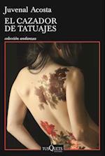 El cazador de tatuajes/ The Tatoo Hunter