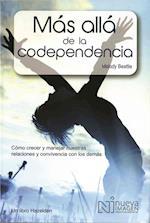 Mas Alla de la Codependencia (Beyond Codependency)