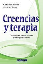Creencias y Terapia af Franck Olivier, Christian Fleche