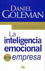 La inteligencia emocional en la empresa/ Working with Emotional Intelligence
