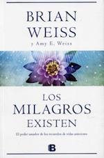 Milagros Existen, Los af Brian Weiss MD
