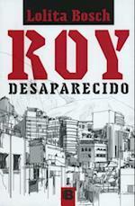 Roy desaparecido/ Roy Disappeared