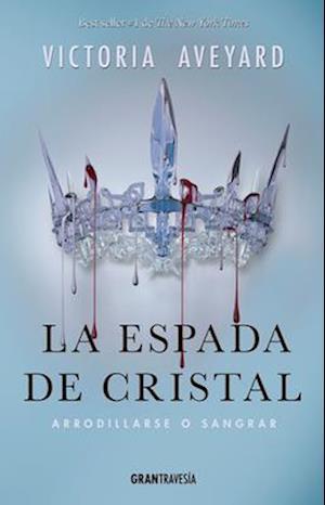 Bog, paperback La espada de cristal / The crystal sword af Victoria Aveyard