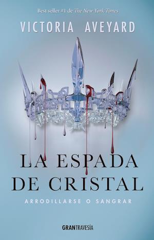La espada de cristal af Victoria Aveyard