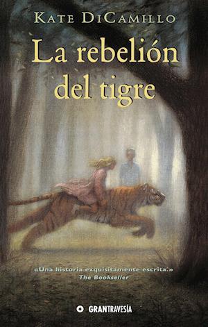 La rebelión del tigre af Kate DiCamillo