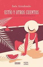 Estío y otros cuentos / Summer and Other Stories