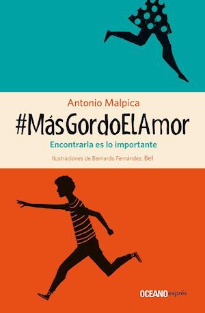 #MásGordoElAmor af Antonio Malpica