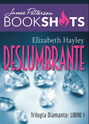 Trilogía Diamante 1. Deslumbrante af PATTERSON JAMES