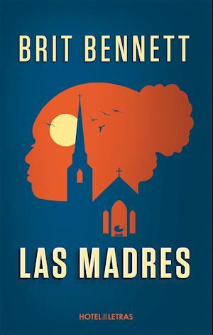 Madres, Las