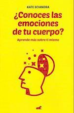 ¿Conoces las emociones de tu cuerpo? / The Mindfulness Habit
