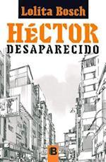Hector desaparecido / Missing Hector