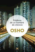 Palabras de un hombre de silencio / Words from a Man of No Words