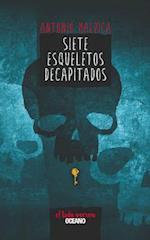 Siete Esqueletos Decapitados af Antonio Malpica
