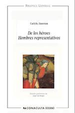 De los héroes. Hombres representativos (Biblioteca Universal)