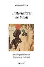 Historiadores de Indias (Biblioteca Universal)