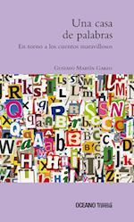 Una casa de palabras af Gustavo Martin Garzo