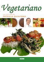 Vegetariano af Patricia Quintana, Patricia Quintana