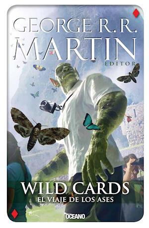 Wild Cards 4. El viaje de los ases af George R.R. Martin
