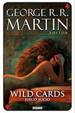 Juego sucio / Wild Cards v. Down and Dirty (Wild Cards)