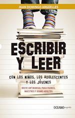 Escribir y leer con los niños, los adolescentes y los jóvenes af Juan Domingo Argüelles