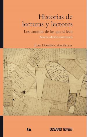 Historias de lecturas y lectores (Nueva edición aumentada)