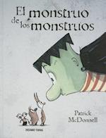 El monstruo de los monstrous / The Monster of Monsters