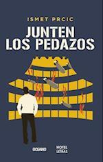 Junten Los Pedazos af Ismet Prcic