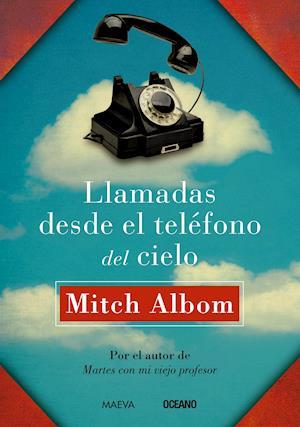 Llamadas desde el teléfono del cielo (Versión Hispanoamericana)