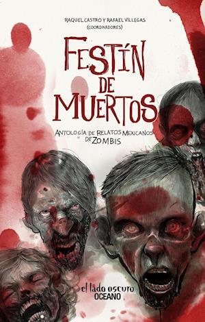 Festín de Muertos af Raquel Castro (Antologadores)