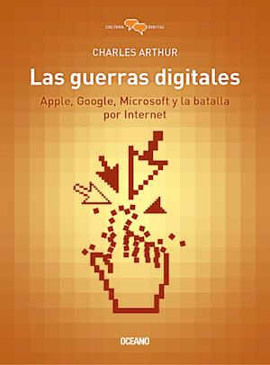 Las guerras digitales