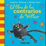 El libro de los contrarios de Wilbur (El Mundo De Winnie)