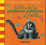 El libro de las primeras palabras de Wilbur (El Mundo De Winnie)
