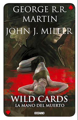Wild Cards 7. La mano del muerto af George R.R Martin