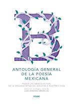 Antología general de la poesía mexicana (Intemporales. Serie Mayor)