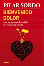 Bienvenido Dolor af Pilar Sordo