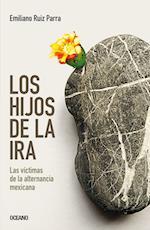 Los hijos de la ira af Emiliano Ruiz Parra